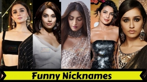 Know Funny Nick Names of Your Favorite Actress
