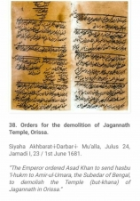 The Emperor Aurangzeb written orders to demolish  Jagan Nath Puri - the one of the living temples in India.