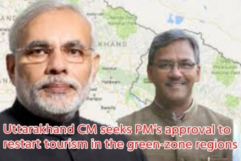 Uttarakhand CM seeks Prime Minister's approval to restart tourism in the green-zone regions