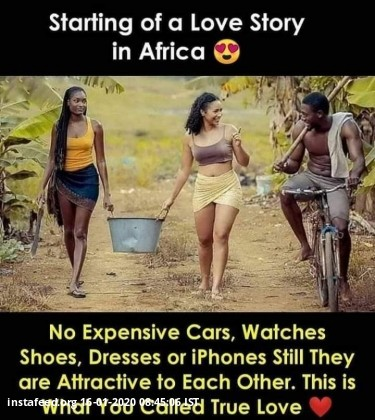 For a change,  Look at  the African Culture.